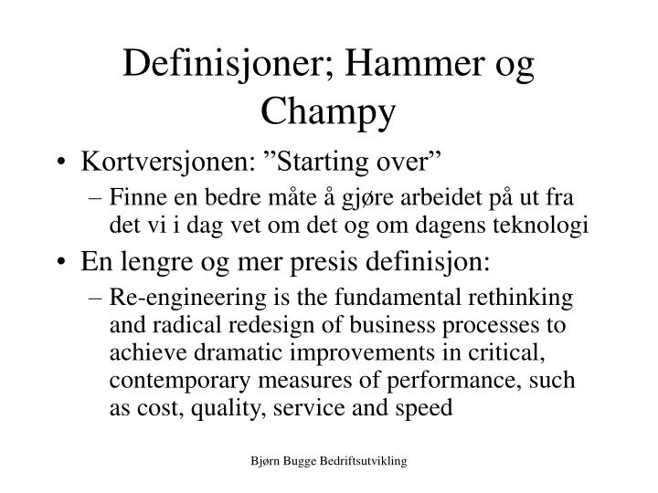 Definisjoner; Hammer og Champy