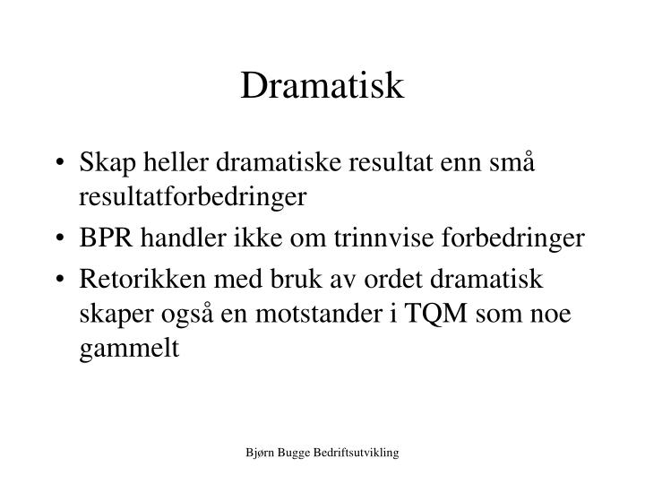 Dramatisk