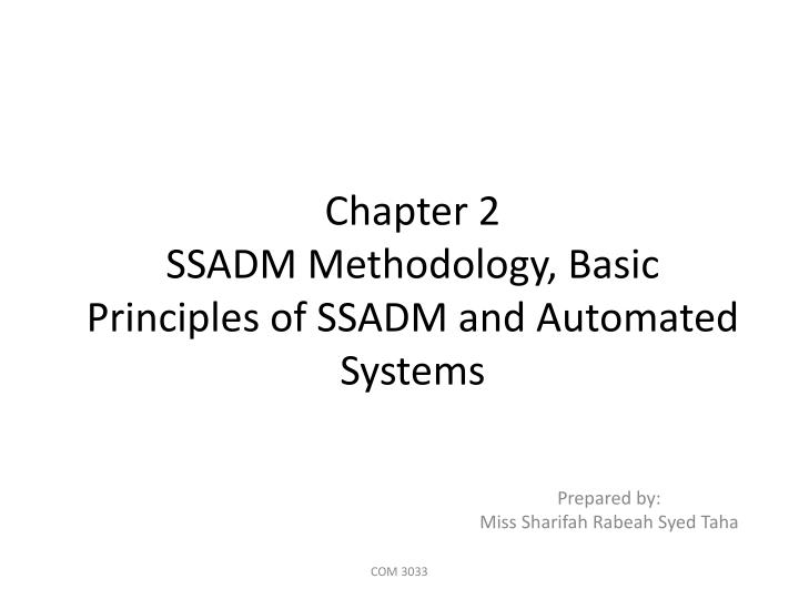 chapter 2 ssadm methodology basic principles of ssadm and automated systems n.