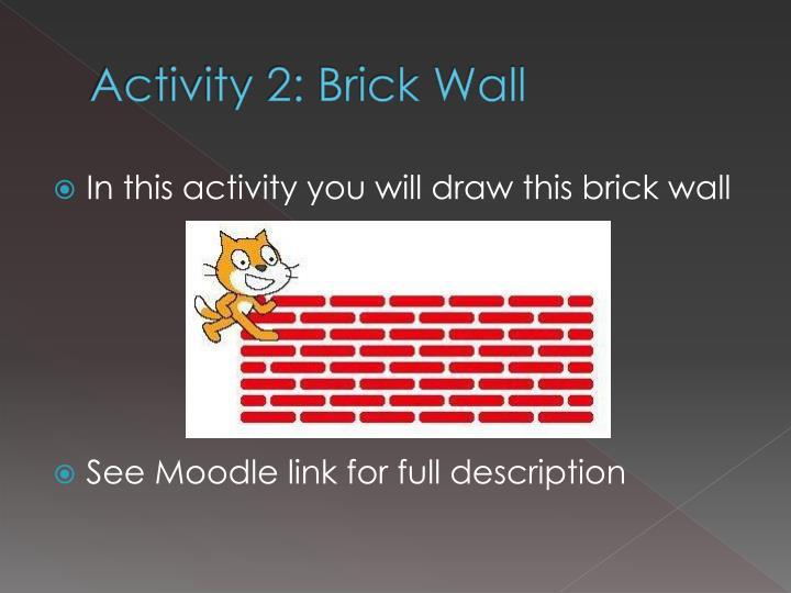 Activity 2: Brick Wall