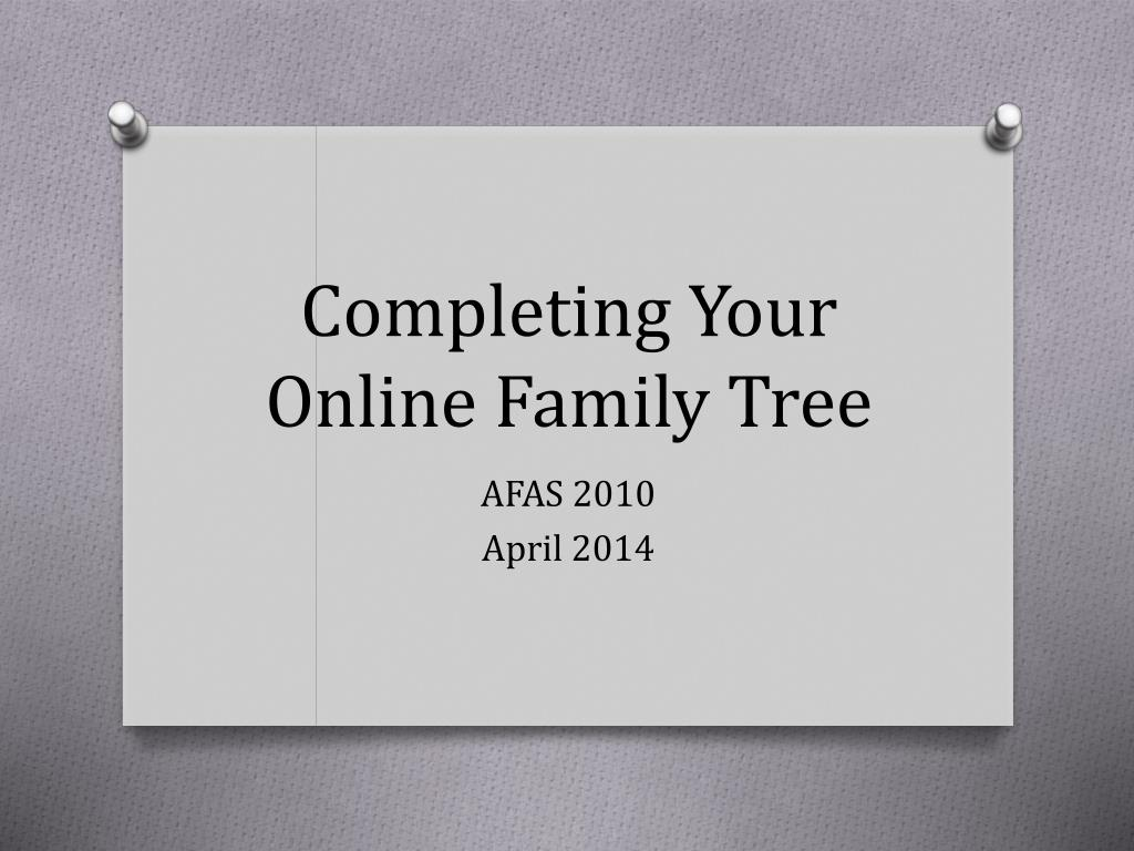 Completing Your Online Family Tree N