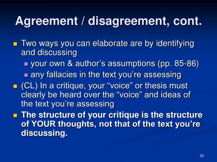 Agreement / disagreement, cont.