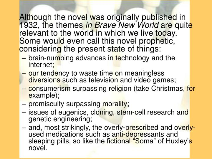 "the theme of cloning in aldous huxleys brave new world Brave new world by aldous huxley : an analysis of the themes of consumption and utopia posted by nicole smith throughout ""brave new world"" by aldous huxley."