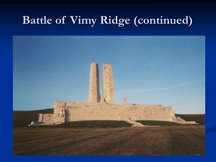 Battle of Vimy Ridge (continued)