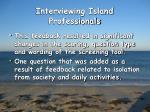 interviewing island professionals3