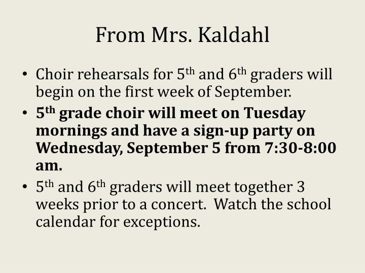 From Mrs. Kaldahl