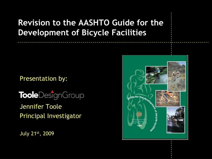 revision to the aashto guide for the development of bicycle facilities n.