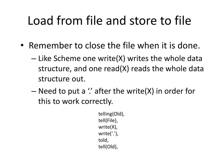 Load from file and store to file