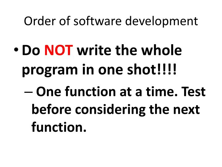 Order of software development