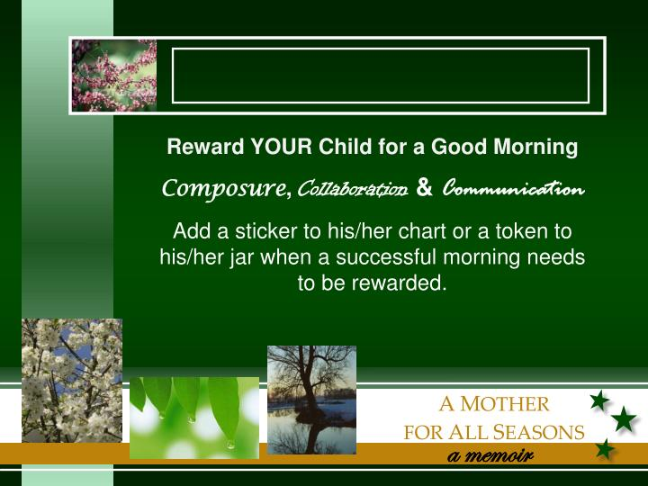 Reward YOUR Child for a Good Morning
