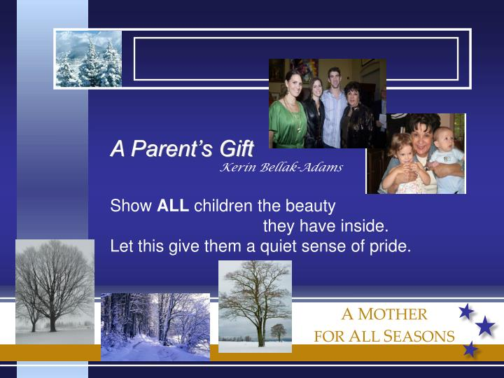 A Parent's Gift