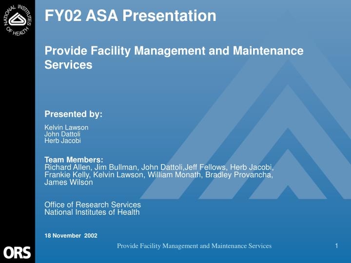 fy02 asa presentation provide facility management and maintenance services n.