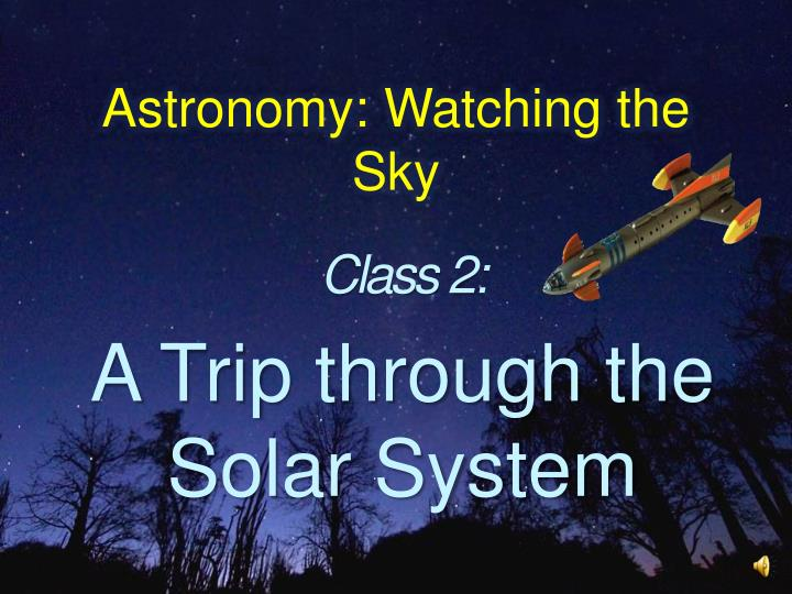 Astronomy watching the sky