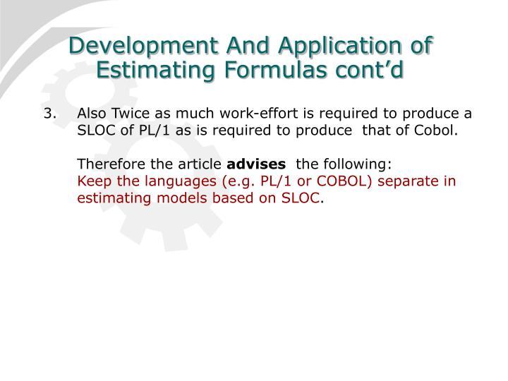Development And Application of Estimating Formulas cont'd