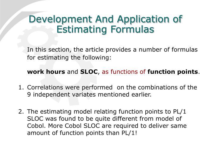 Development And Application of Estimating Formulas