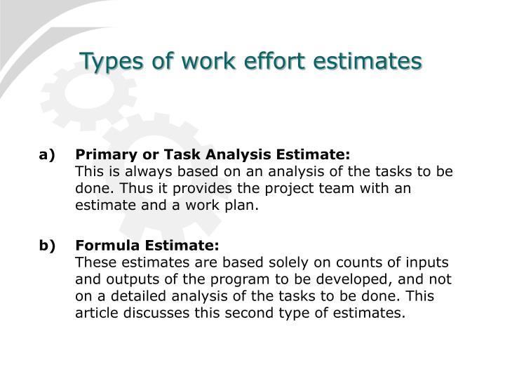 Types of work effort estimates