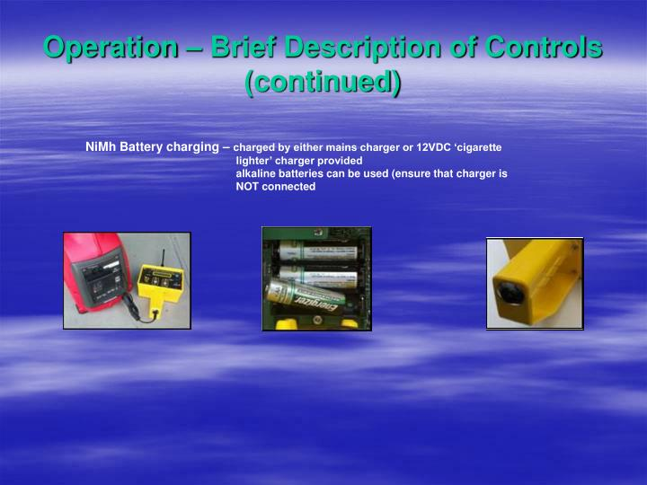 Operation – Brief Description of Controls (continued)
