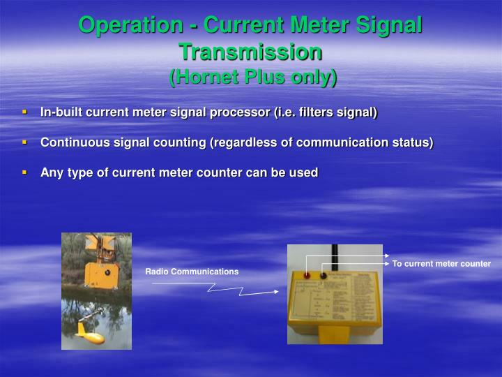 Operation - Current Meter Signal Transmission