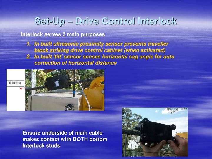 Set-Up – Drive Control Interlock