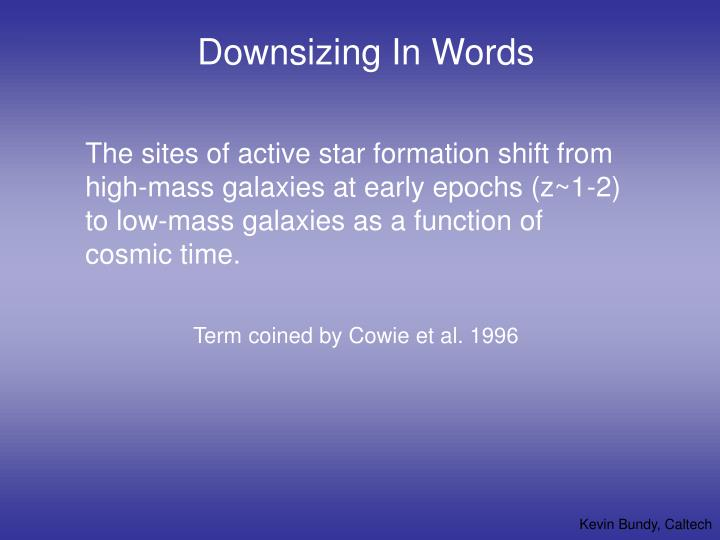Downsizing in words