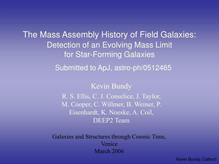 The Mass Assembly History of Field Galaxies: