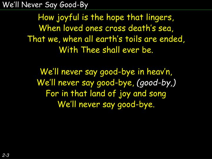 We'll Never Say Good-By