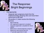 the response bright beginnings1
