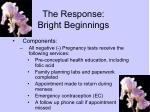 the response bright beginnings3