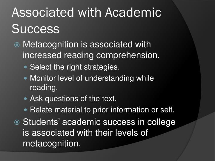 Associated with Academic Success