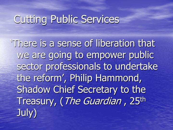 Cutting public services