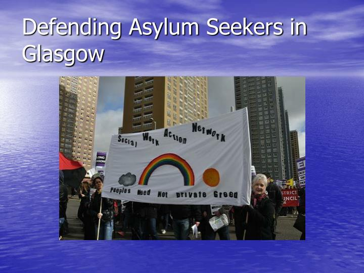 Defending Asylum Seekers in Glasgow