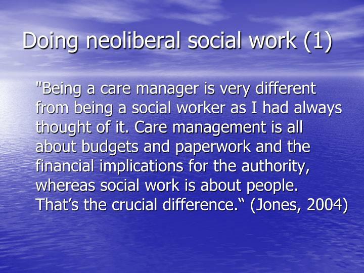 Doing neoliberal social work (1)