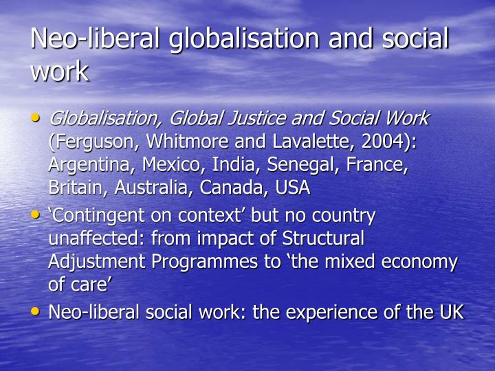 Neo-liberal globalisation and social work