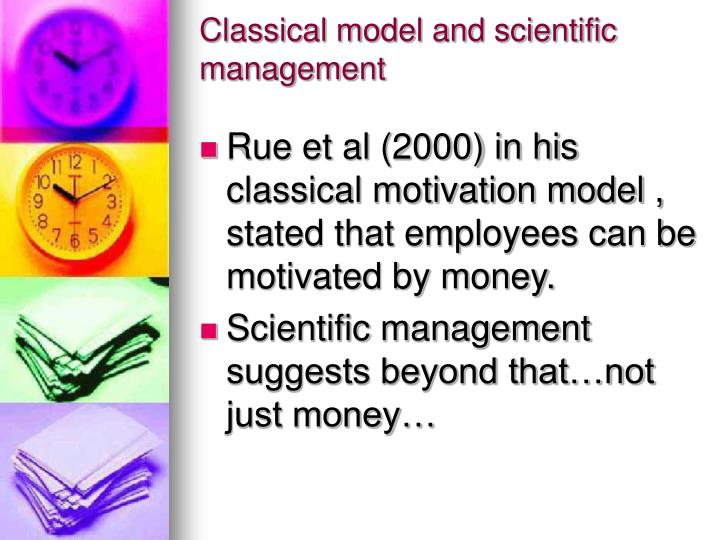 Classical model and scientific management