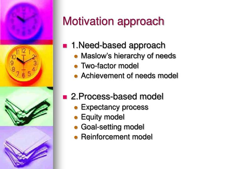 Motivation approach
