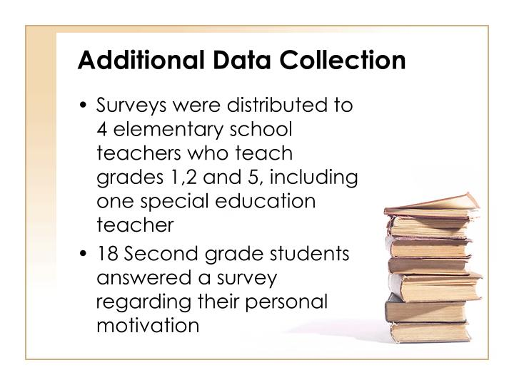 Additional Data Collection