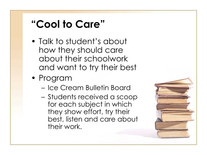 """""""Cool to Care"""""""