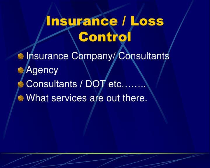 Insurance loss control