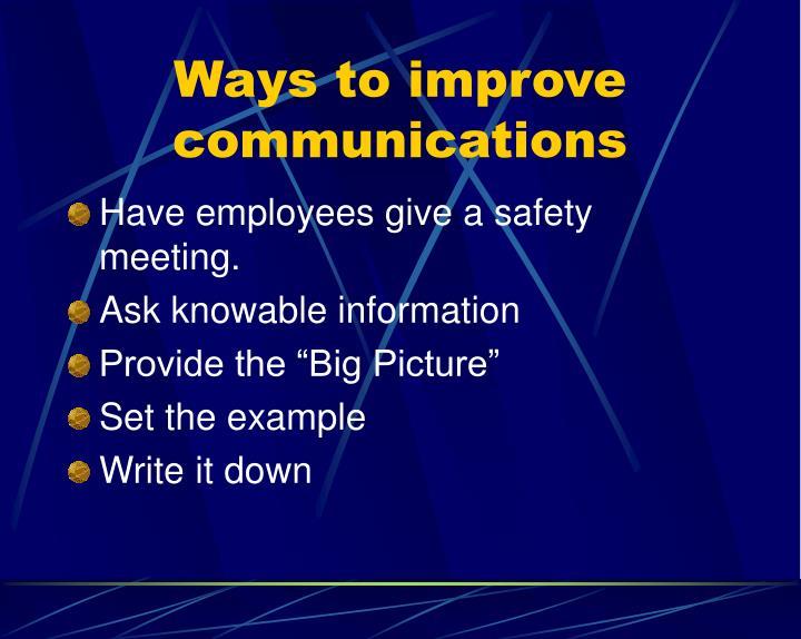 Ways to improve communications