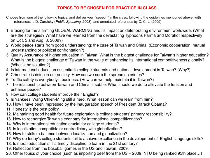 TOPICS TO BE CHOSEN FOR PRACTICE IN CLASS