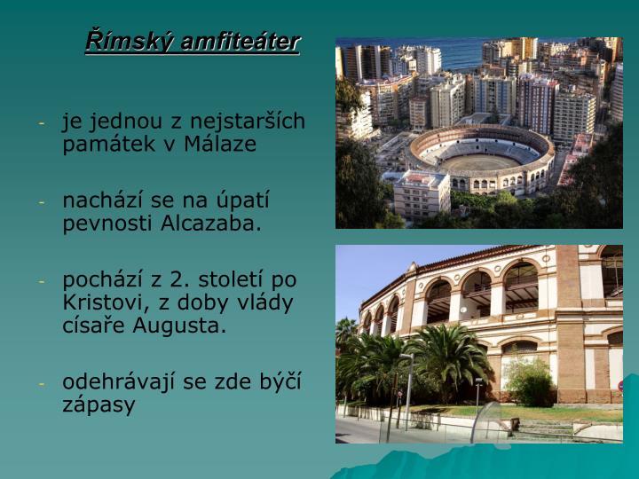 je jednou z nejstarších památek v Málaze