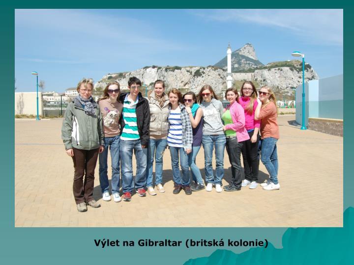 Výlet na Gibraltar (britská kolonie)
