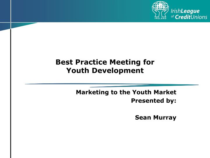 best practice meeting for youth development n.