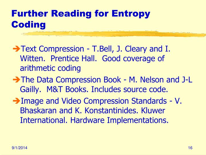 Further Reading for Entropy Coding