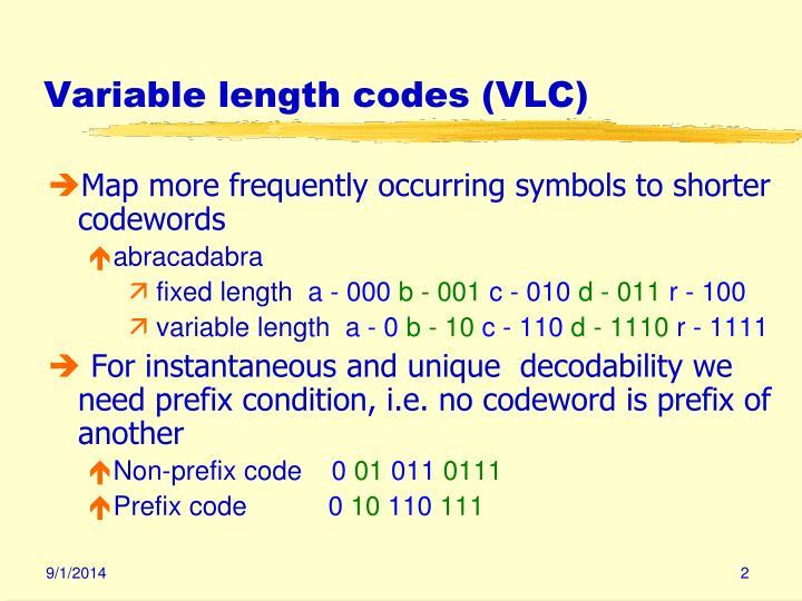 Variable length codes vlc