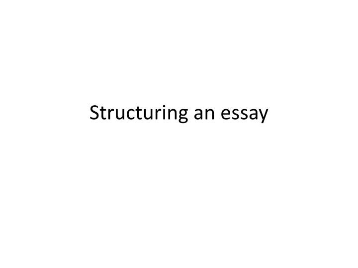 structuring an essay n.