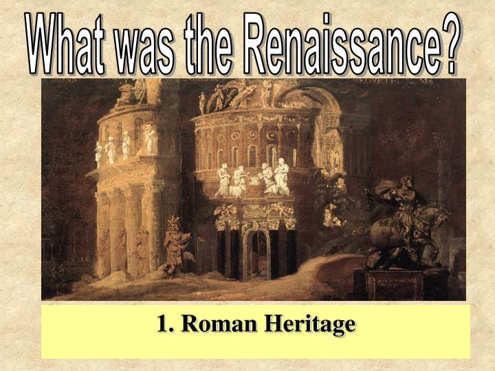 What was the Renaissance?