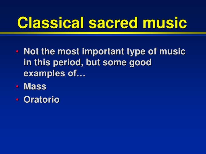 Classical sacred music