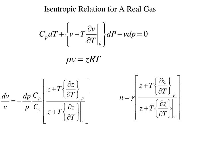 Isentropic Relation for A Real Gas