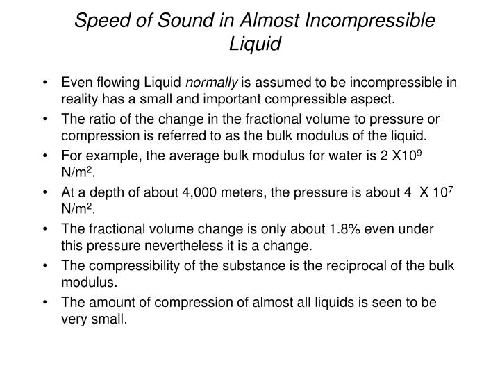 Speed of Sound in Almost Incompressible Liquid